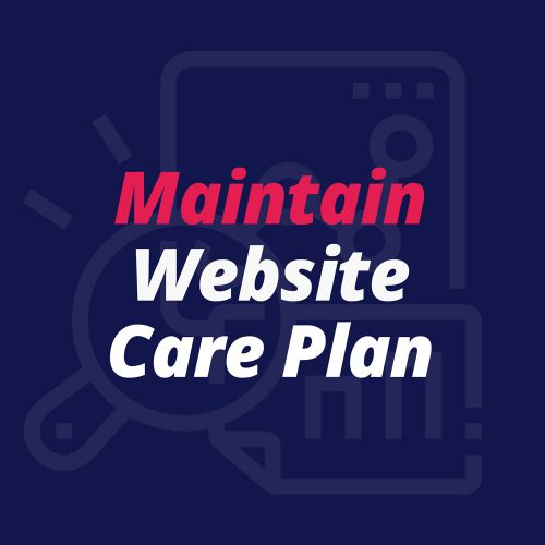 Maintain - Website Care Plan